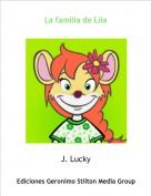 J. Lucky - La familia de Lila