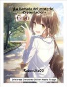 Ratoncita00 - ¡La llamada del misterio!-Presentación-