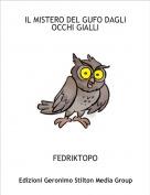FEDRIKTOPO - IL MISTERO DEL GUFO DAGLI OCCHI GIALLI