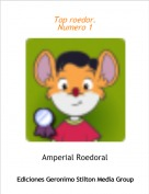 Amperial Roedoral - Top roedor.