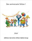 Jicer - Bon anniversaire Stilton !