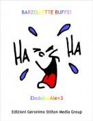 EledolceAle<3 - BARZELLETTE BUFFE!