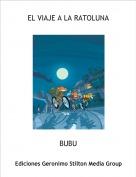 BUBU - EL VIAJE A LA RATOLUNA