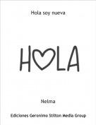 Nelma - Hola soy nueva