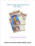 cocacolamisteriosa - I falsi scoop della Gazzetta del Ratto