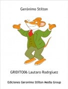 GRIDITO06 Lautaro Rodrgíuez - Gerónimo Stilton
