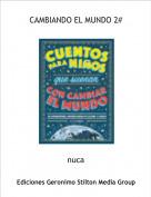 nuca - CAMBIANDO EL MUNDO 2#