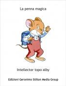 Intellector topo alby - La penna magica