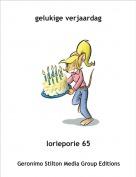 lorieporie 65 - gelukige verjaardag
