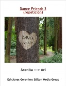Arenita ---> Ari - Dance Friends 3(repetición)