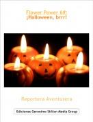 Reportera Aventurera - Flower Power 6#: ¡Halloween, brrr!
