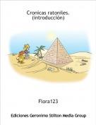 Flora123 - Cronicas ratoniles.(introducción)