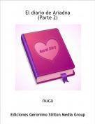 nuca - El diario de Ariadna (Parte 2)