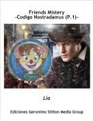 Lía - Friends Mistery-Codigo Nostradamus (P.1)-