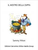 Sammy Vilton - IL MOSTRO DELLA ZUPPA