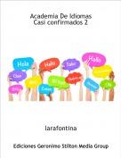 larafontina - Academia De IdiomasCasi confirmados 2