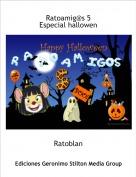 Ratoblan - Ratoamig@s 5Especial hallowen
