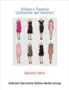 Alessia-libro - Sfilata a TopaziaCollezione dei mestieri