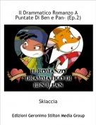 Skiaccia - Il Drammatico Romanzo A Puntate Di Ben e Pan- (Ep.2)