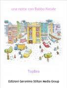 TopBea - una notte con Babbo Natale