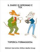 TOPERICA FORMAGGIOSA - IL DIARIO DI GERONIMO E TEA