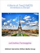 LaCindina Formaggina - Il Diario di Tea(2 PARTE)Avventura a Parigi!