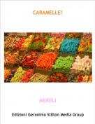 MERELI - CARAMELLE!