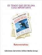 Ratoventafosc - OS TENGO QUE DECIR UNA COSA IMPORTANTE