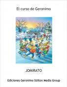 JOMIRATO - El curso de Geronimo
