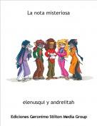 elenusqui y andreiitah - La nota misteriosa
