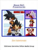 Don Sabelotodo - Mouse Ball:Presentación