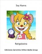 Ratigolosina - Soy Nueva