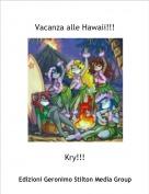 Kry!!! - Vacanza alle Hawaii!!!