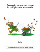 Lola - Passeggio serena nel bosco in una giornata autunnale