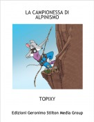 TOPIXY - LA CAMPIONESSA DI ALPINISMO