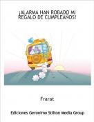 Frarat - ¡ALARMA HAN ROBADO MI REGALO DE CUMPLEAÑOS!EXCLAMATION MARKUnicode: U+0021, UTF-8: 21