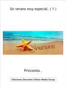 Princesita . - Un verano muy especial. ( 1 )