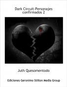 Juth Quesomentodo - Dark Circuit-Personajes confirmados 2