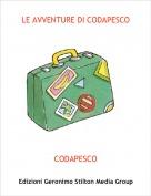 CODAPESCO - LE AVVENTURE DI CODAPESCO