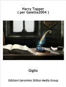 Giglio - Harry Topper( per Gaietta2004 )