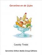 Cassidy Tindal - Geronimo en de ijsjes
