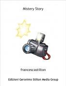 francescastilton - Mistery Story