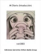 ruti3003 - Mi Diario (Intoducción)
