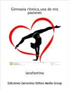 larafontina - Gimnasia ritmica,una de mis pasiones