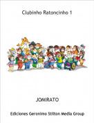 JOMIRATO - Clubinho Ratoncinho 1