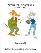 topogaia03 - I DISEGNII DEL CONCORSO DI GAIATOPA