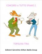 TOPOLINA TINA - CONCORSI A TUTTO SPIANO 2