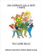 TEA CUORE BELLO - UNA GIORNATA SULLA NEVE1 PARTE