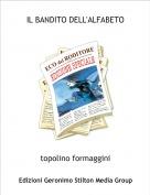 topolino formaggini - IL BANDITO DELL'ALFABETO