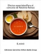 B.mimli - Efectos especiales(Para el concurso de Ratolina Ratisa)